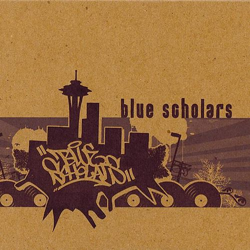 Play & Download Blue Scholars by Blue Scholars | Napster