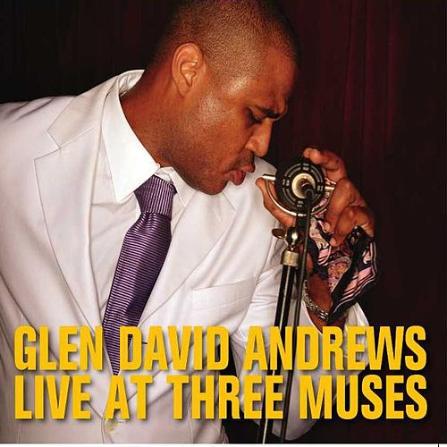 Live At Three Muses by Glen David Andrews