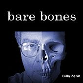 Play & Download Bare Bones by Billy Zenn | Napster