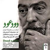 Play & Download Dood-e-Ood by Mohammadreza Shajarian | Napster