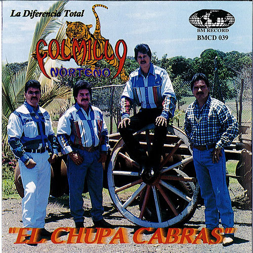 El Chupa Cabras by Colmillo Norteno