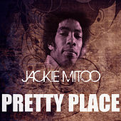 Play & Download Pretty Place by Jackie Mittoo | Napster