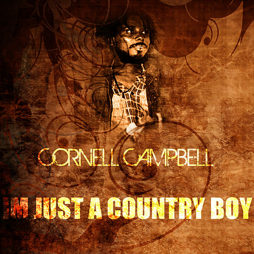 I'm Just A Country Boy by Cornell Campbell