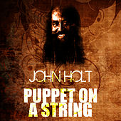 Play & Download Puppet On A String by John Holt   Napster