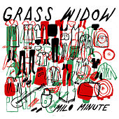 Play & Download Milo Minute by Grass Widow | Napster