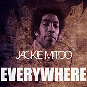 Play & Download Everywhere by Jackie Mittoo | Napster
