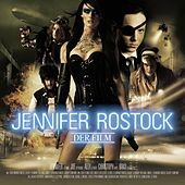 Der Film by Jennifer Rostock