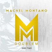 Double M (Disc Two) by Machel Montano