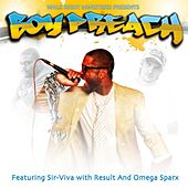 Boy Preach (Remix) (feat. Result, Omega Sparx) - Single by Sir-Viva