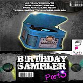 Play & Download Birthday Sampler, Pt. 3 by Various Artists | Napster
