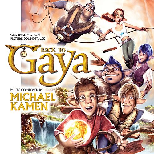 Play & Download Back to Gaya (Original Motion Picture Soundtrack) by Michael Kamen | Napster