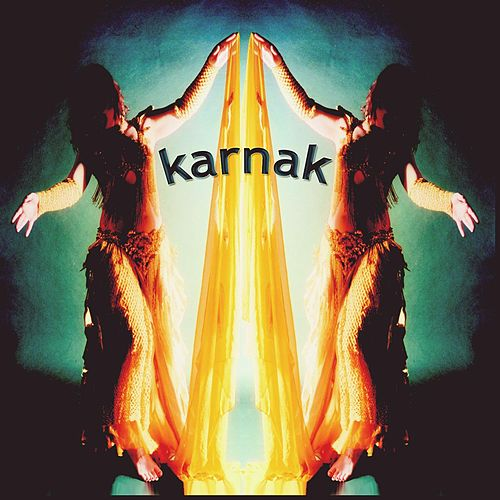 Play & Download Karnak (Music From the Advanced Egyptian Dance by Hilary Thacker) by Karnak | Napster