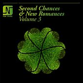 Play & Download Second Chances & New Romances Volume 3 by Various Artists | Napster