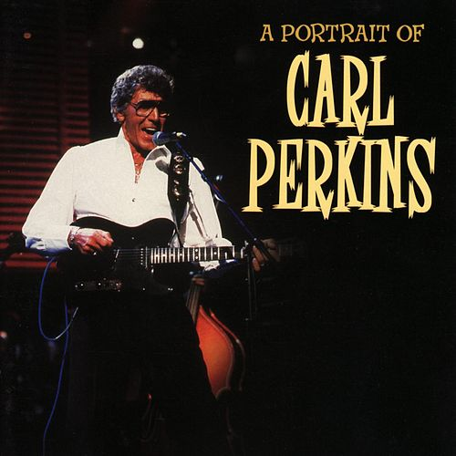 Carl Perkins - A Portrait by Carl Perkins