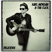 Play & Download Delicious by Karl Morgan | Napster