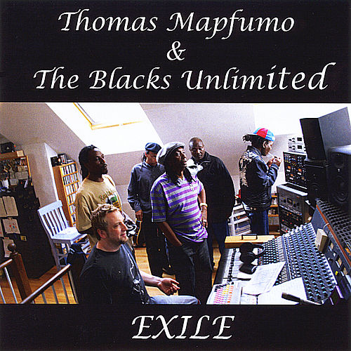 Play & Download Exile by Thomas Mapfumo and The Blacks Unlimited | Napster