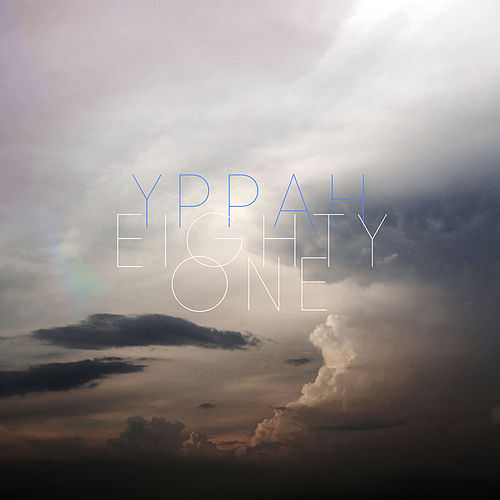 Eighty One by Yppah