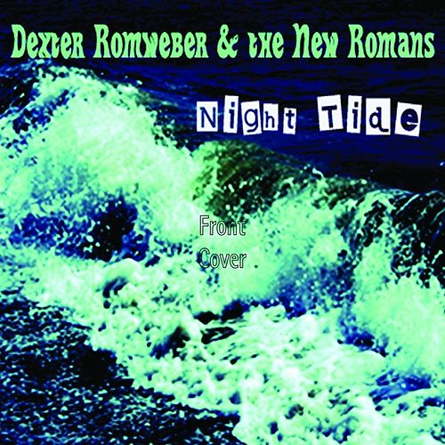 Play & Download Night Tide by Dexter Romweber | Napster