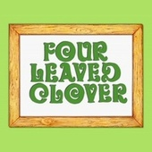 Play & Download Four Leaved Clover - Single by Gustafer Yellowgold | Napster