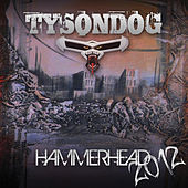 Hammerhead 2012 EP by Tyson Dog