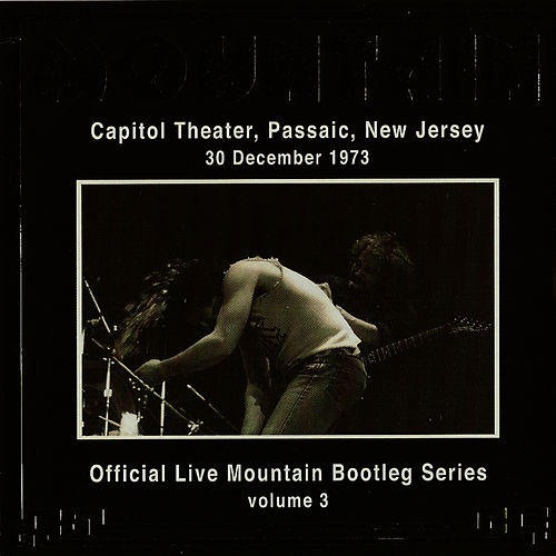 Play & Download Official Live Mountain Bootleg Series, Volume 3 by Mountain | Napster