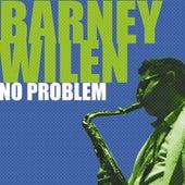 No Problem (feat. Lee Morgan, Miles Davis, Kenny Dorham) by Barney Wilen