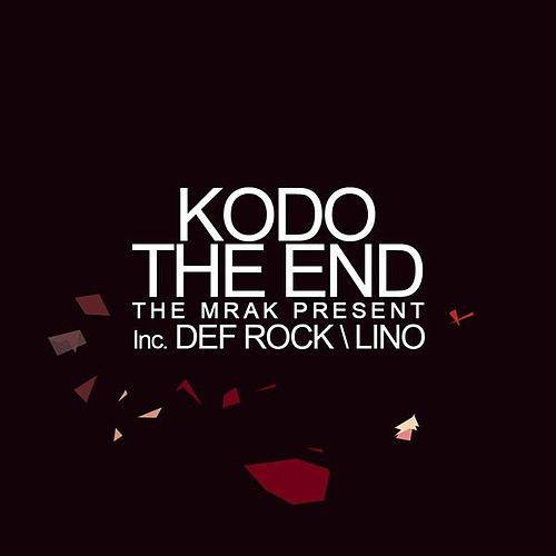Play & Download The End by Kodo | Napster