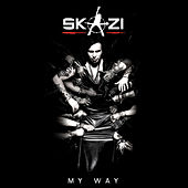 Play & Download My Way by Skazi | Napster
