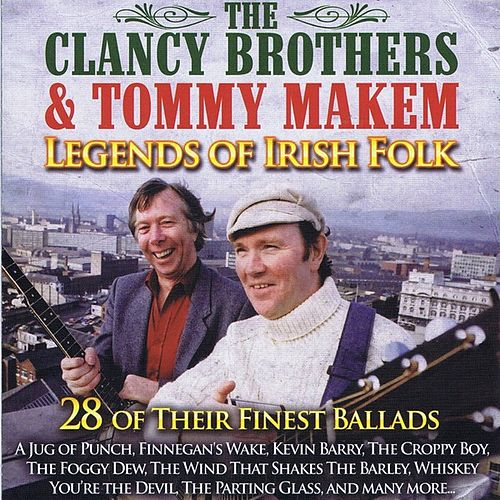 Legends of Irish Folk by The Clancy Brothers And Tommy Makem