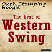 Play & Download Okeh Stomping Boogie - The Best  of Western Swing by Various Artists | Napster
