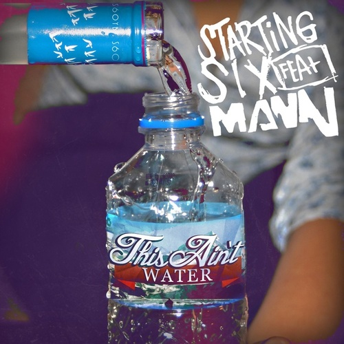 Play & Download This Ain't Water by Starting Six | Napster