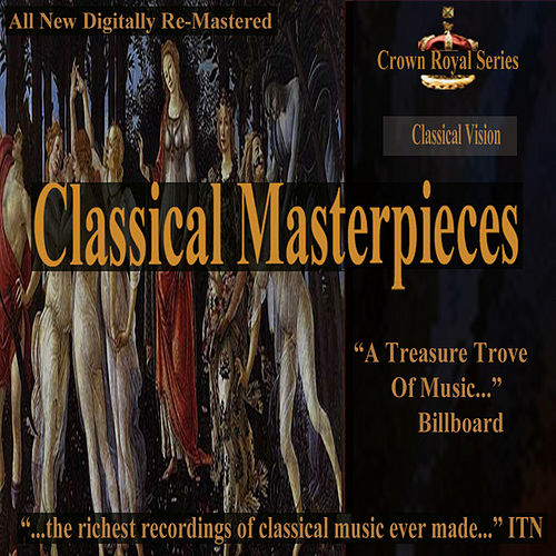 Play & Download Classical Vision - Classical Masterpieces by Various Artists | Napster