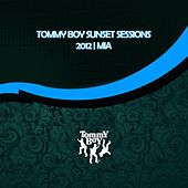 Tommy Boy Sunset Sessions 2012 Miami by Various Artists