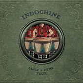Play & Download Alice & June by Indochine | Napster