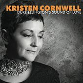 Play & Download Duke Ellington Sound of Love by Kristen Cornwell | Napster