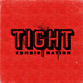 Play & Download Tight (Acid Jack Remix) by Zombie Nation | Napster