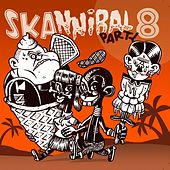 Skannibal Party (Vol.8) by Various Artists