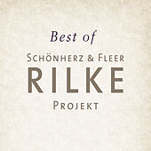 Best of Rilke Projekt von Various Artists