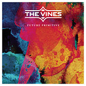 Future Primitive by The Vines