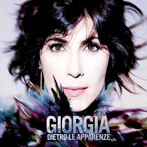 Play & Download Dietro Le Apparenze by Giorgia | Napster