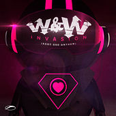 Play & Download Invasion (ASOT 550 Anthem) by W&W | Napster