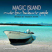 Play & Download Magic Island - Music For Balearic People, Vol 3 (Mixed Version) by Various Artists | Napster