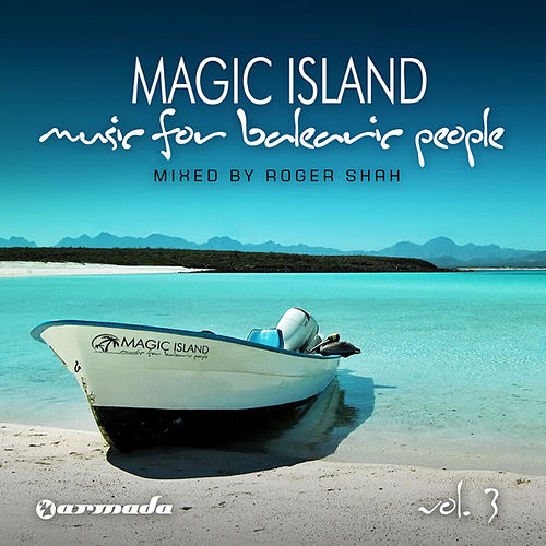 Magic Island - Music For Balearic People, Vol 3 (Mixed Version) by Various Artists