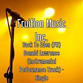 Play & Download Back To Eden (F#) Donald Lawrence (Instrumental Track) by Fruition Music Inc. | Napster