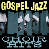 Gospel Jazz Choir Hits by Smooth Jazz Allstars