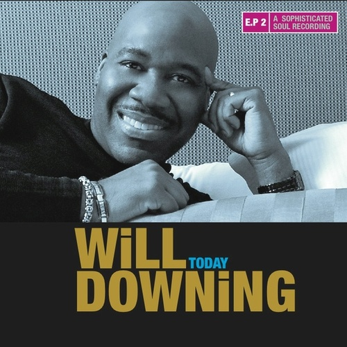 Today by Will Downing