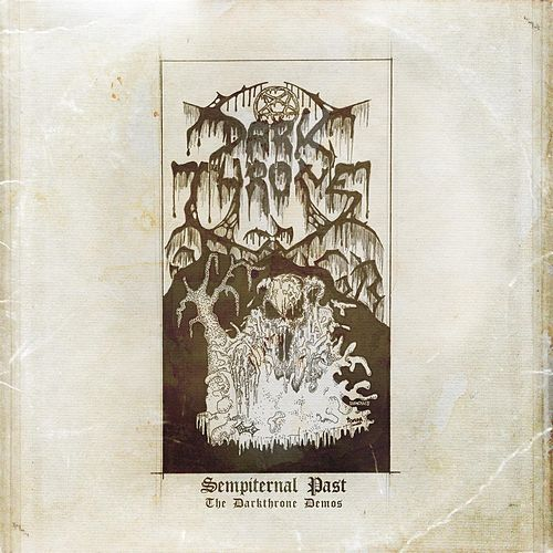 Play & Download Sempiternal Past by Darkthrone | Napster