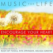 Play & Download Encourage Your Heart by Various Artists | Napster