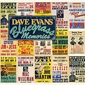 Bluegrass Memories by Dave Evans