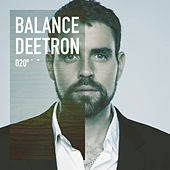Play & Download Balance 020 (Mixed By Deetron) by Various Artists | Napster